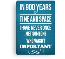 In 900 Years Canvas Print