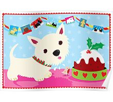 Westie and Christmas Pudding Poster
