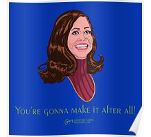 You're Gonna Make It After All Poster