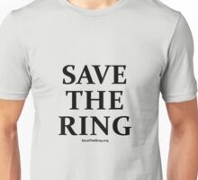 Save The Ring t-shirt Unisex T-Shirt