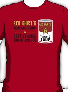 Red Shirt's Tomato Soup T-Shirt