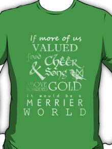 Thorin's Last Words - The Hobbit T-Shirt