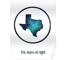 The Stars at Night - Deep in the Heart of Texas Poster