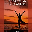 More Than Knowing by JRobinWhitley