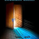 In A Southern Closet by JRobinWhitley
