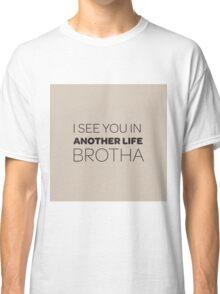 Lost - BROTHA Classic T-Shirt