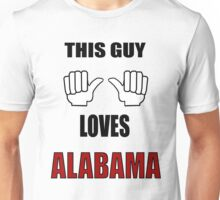 This guy loves Alabama ! T-Shirt