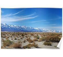 Desert and mighty Sierra Nevada, California Poster