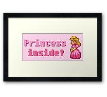 Princess inside! Framed Print