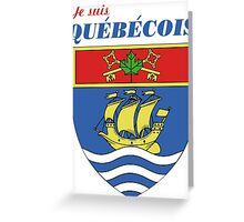 Je suis Quebecois Greeting Card