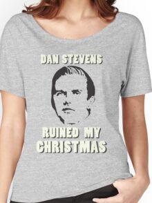 Dan Stevens Ruined Christmas Women's Relaxed Fit T-Shirt