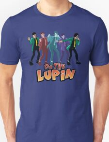 Do the Lupin Unisex T-Shirt