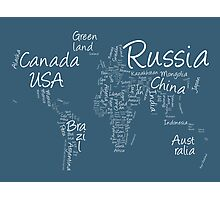 Writing Text Map of the World Map Photographic Print