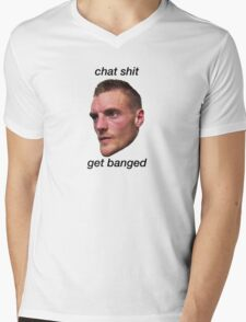 chat shit get banged jamie vardy Mens V-Neck T-Shirt