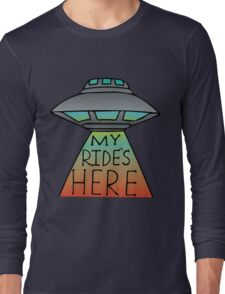 My Ride's Here Long Sleeve T-Shirt