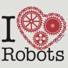 I Cog Robots by JoesGiantRobots