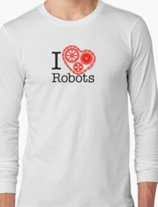 I Cog Robots Long Sleeve T-Shirt