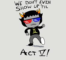 Act V Unisex T-Shirt