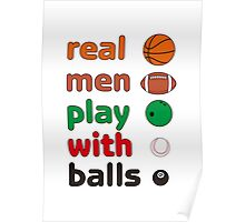 Funny REAL MEN T-shirt Poster