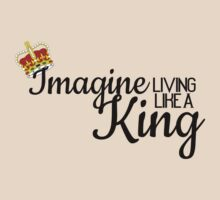 Imagine Living Like A King Someday by glacierwaves