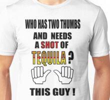 This guy NEEDS A SHOT ! Unisex T-Shirt