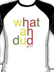 WHATAHDUD T-Shirt