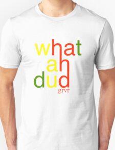 WHATAHDUD Unisex T-Shirt