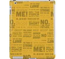 The Force Quotes - Yellow iPad Case/Skin