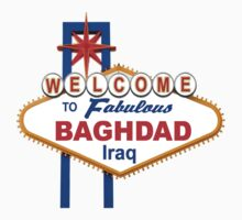 Welcome to Fabulous Baghdad! by BlackOpsSoldier