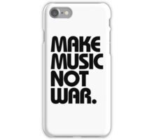 Make Music Not War iPhone Case/Skin