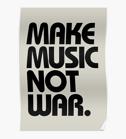 Make Music Not War Poster