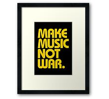 Make Music Not War (Mustard) Framed Print