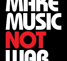 Make Music Not War (black/red) by DropBass