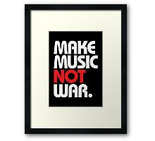 Make Music Not War (black/red) Framed Print