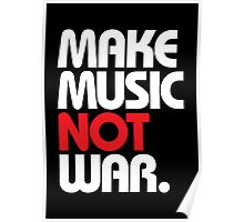 Make Music Not War (black/red) Poster