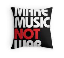 Make Music Not War (black/red) Throw Pillow