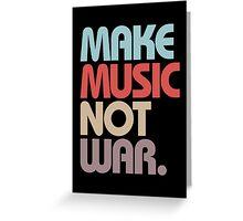 Make Music Not War (Vintage) Greeting Card