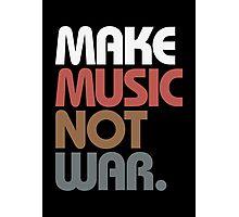 Make Music Not War (Antique) Photographic Print