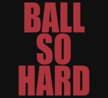 BALL SO HARD (Kanye West & Jay Z) by tmiller9909