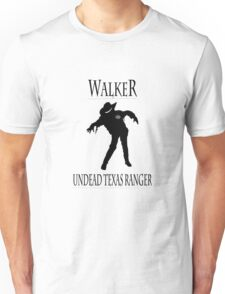 Walker - Undead Texas Ranger Unisex T-Shirt
