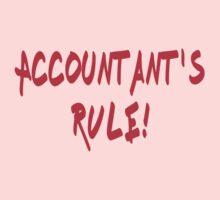 Accountant's Rule! - Accounting T-Shirt, Coffee Mug Kids Clothes