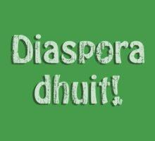 Diaspora Dhuit! T-Shirt