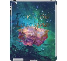 Don't Be Lasagne iPad Case/Skin