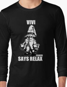 Vivi Says Relax - Monochrome White Long Sleeve T-Shirt