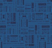 Dr Who Quotes - Blue by cinderkella