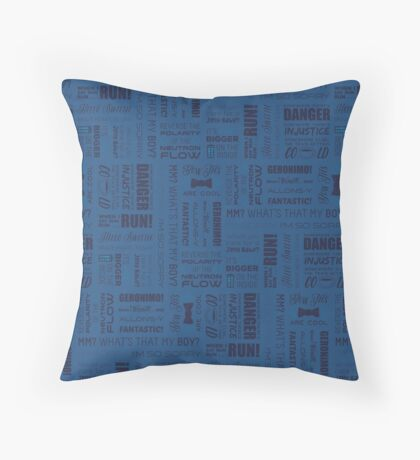 Doctor Quotes - Blue Throw Pillow