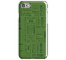 Doctor Quotes - Green iPhone Case/Skin