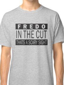 Fredo in the cut Classic T-Shirt