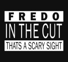 Fredo in the cut by teetties
