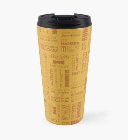 Doctor Quotes - Yellow Travel Mug